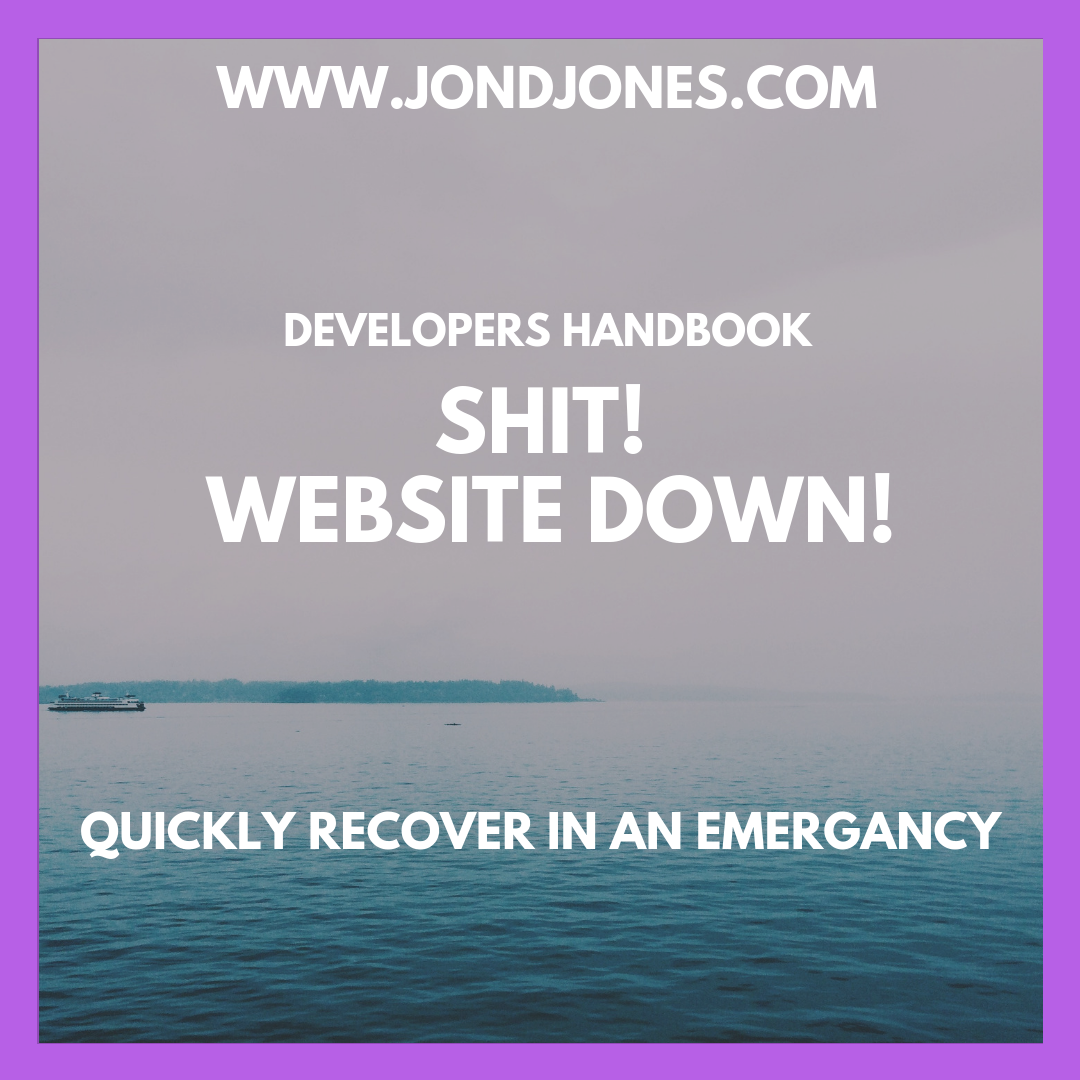 Shit My Websites Down...  Ultimate Troubleshooting Guide